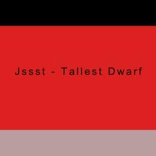 Tallest Dwarf