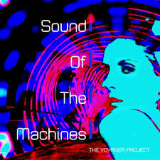 Sound of the Machines