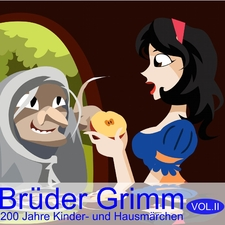 Brüder Grimm - 200 Jahre Kinder Und Hausmärchen Vol.2