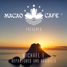 Michael E - Departures & Arrivals