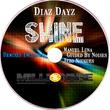 Diaz Dayz - Shine