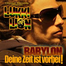 Babylon deine Zeit ist vorbei!