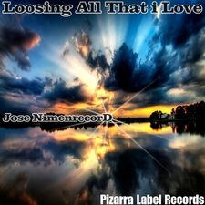 Loosing All That I Love