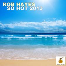 So Hot 2013