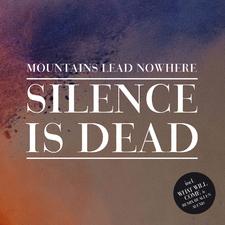 Silence Is Dead