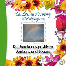 Das Lifeness Harmony Selbsthilfeprogramm: Die Macht des positiven Denkens