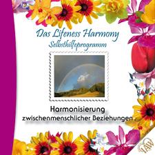 Das Lifeness Harmony Selbsthilfeprogramm: Harmonisierung zwischenmenschlicher Beziehungen