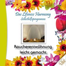Das Lifeness Harmony Selbsthilfeprogramm: Raucherentwöhnung leicht gemacht
