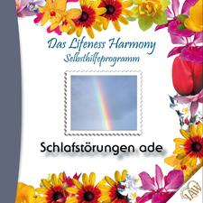 Das Lifeness Harmony Selbsthilfeprogramm: Schlafstörungen ade