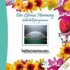 Das Lifeness Harmony Selbsthilfeprogramm: Selbstvertrauen