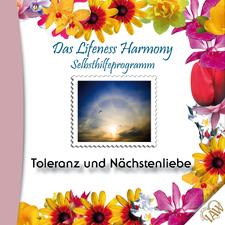Das Lifeness Harmony Selbsthilfeprogramm: Toleranz und Nächstenliebe