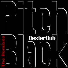 Pitch Black - the Remixes