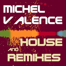 House and Remixes