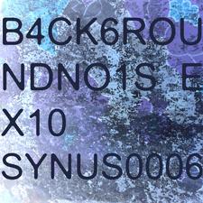 B4ck6roundno1se X10