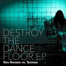 Destroy the Dancefloor Ep