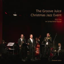The Groove Juice Christmas Jazz Event - 2012 live im Schlachthof Kassel