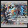 Morgana DJ - The Next Life
