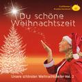 Cottbuser Kindermusical - Du schöne Weihnachtszeit - Unsere schönsten Weihnachtslieder, Vol. 2