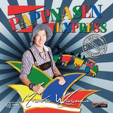 Pappnasenexpress - Micha Wagner Echt Norddeutsch, Echt Lederhose