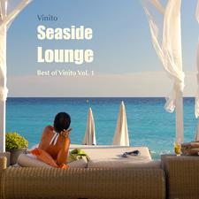 Seaside Lounge - Best of Vinito, Vol. 1