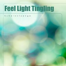Feel Light Tingling