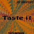 Jose Nimenrecord - Taste It