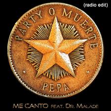 Me Canto (Party o Muerte)
