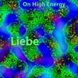 On High Energy - Liebe