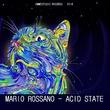 Mario Rossano - Acid State