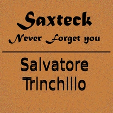 Saxteck - Never Forget You