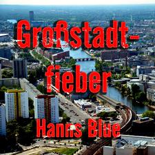 Großstadtfieber