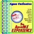 Agua Calientes - The Aguamix Experience