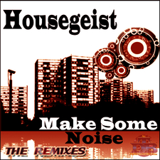Make Some Noise - The Remixes