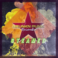 Drunkn Punx Records - Steamed, Vol. 1