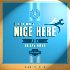 Nice Here Trilogy 1 - Friday Night
