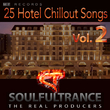 Soulfultrance the Real Pr - 25 Hotel Chillout Songs,