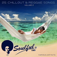 25 Chillout & Reggae Songs, Vol. 2
