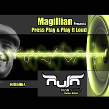 Magillian Presents: Press Play & Play It Loud