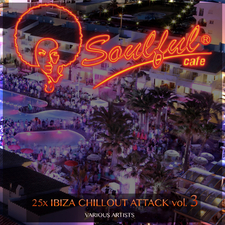 25x Ibiza Chillout Attack, Vol. 3