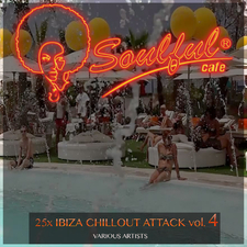25x Ibiza Chillout Attack, Vol. 4