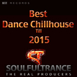 Soulfultrance the Real Pr - Best Dance Chillhouse Til