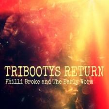 Tribootys Return