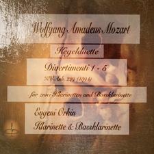 Mozart: Kegelduette & Divertimenti (Für zwei Klarinetten und Bassklarinette)