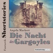 Fantastik Shortstories: Die Nacht des Gargoyles