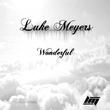Luke Meyers - Wonderful