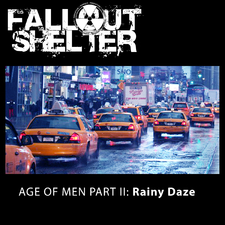Age of Men, Pt. 2: Rainy Daze