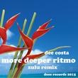 Dee Costa - More Deeper Ritmo