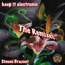 Keep It Electronic - The Remixes