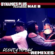 Plenty to Say - Remixes