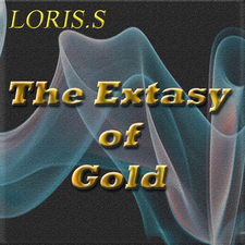 The Extasy of Gold